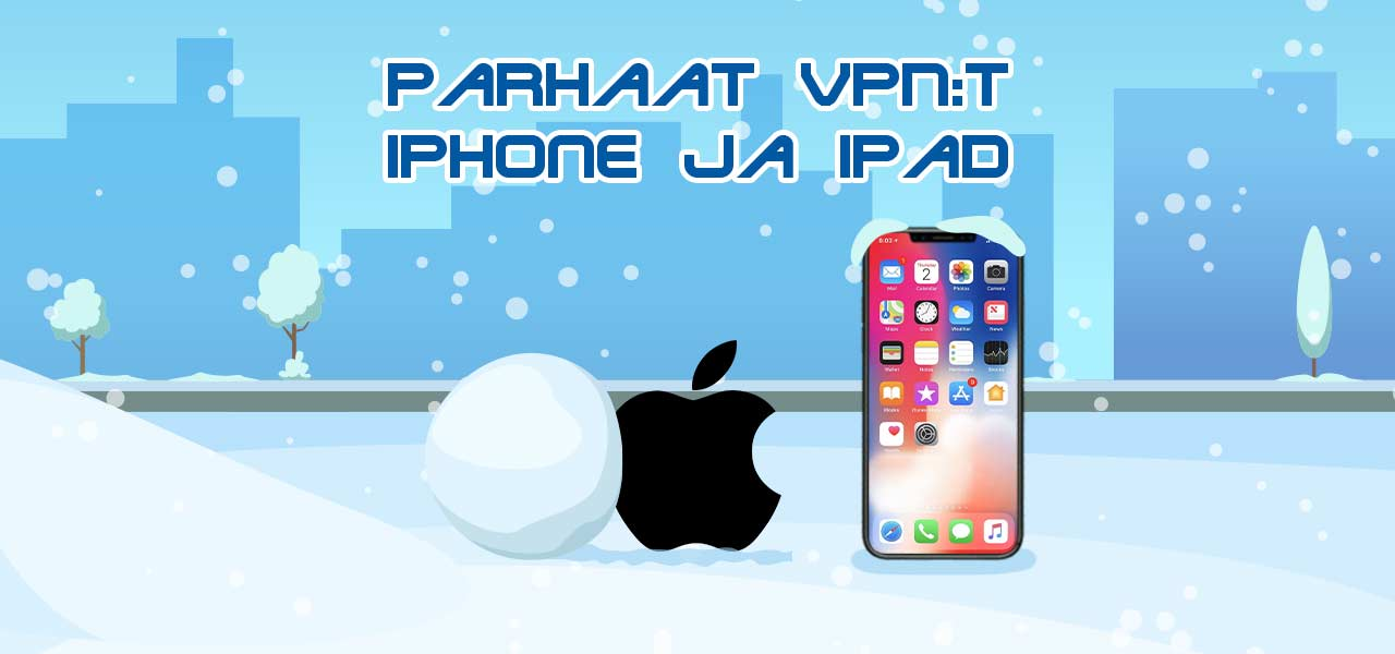 iPhone ja iPad VPN